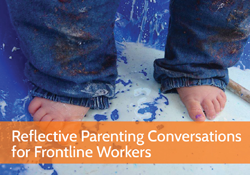 Reflective Parenting Conversations for Frontline Workers